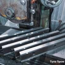 Новые ножи для гильотин по металлу 520 75 25мм, 540 60 16мм, в Туле