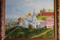 Картины с нижегородскими видами, в Нижнем Новгороде
