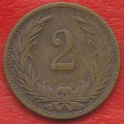 Австро-Венгерская империя Венгрия 2 филлера 1901 г
