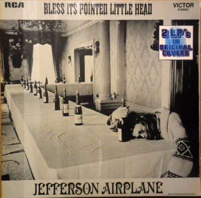 Jefferson Airplane–Bless It's Pointed Little Head/Takes Off